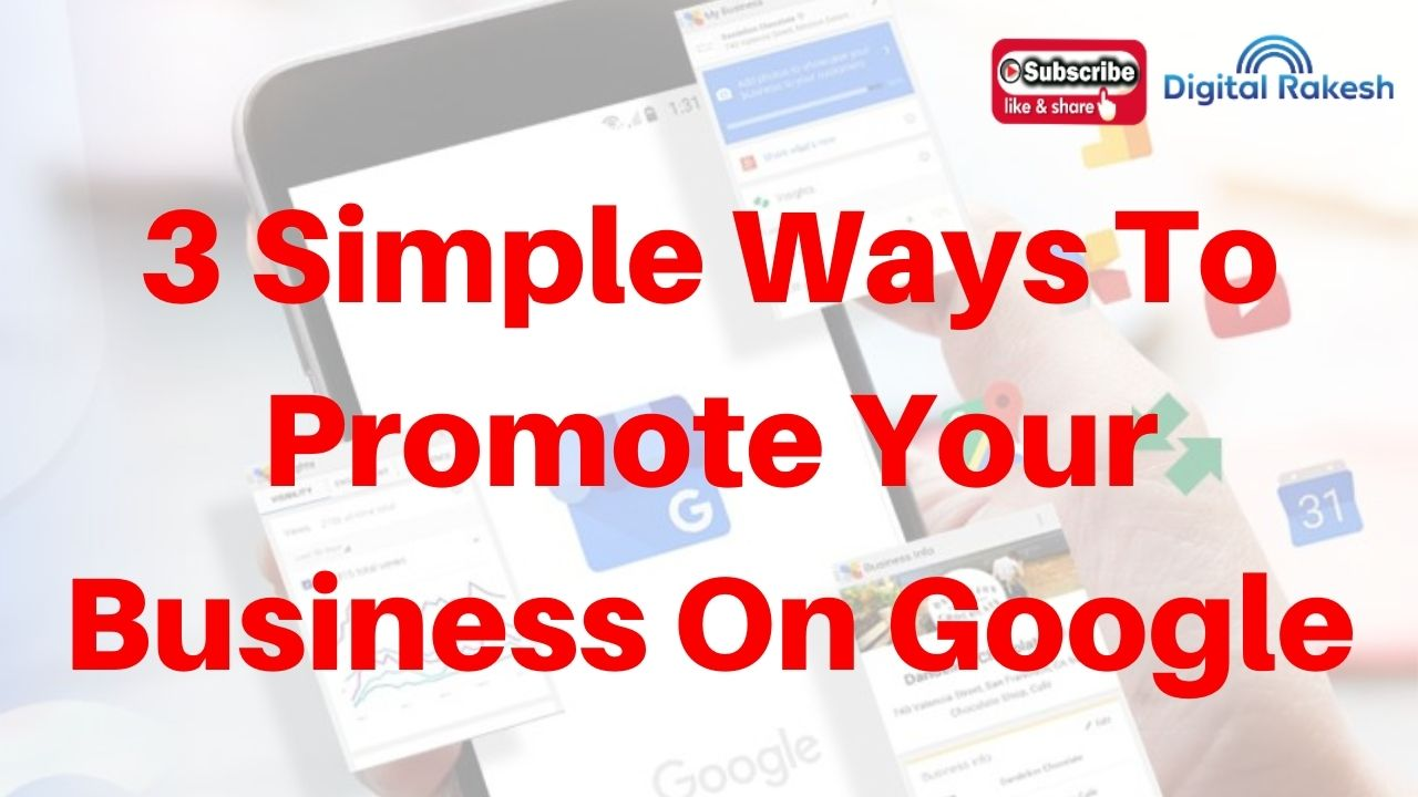 3 Ways to Promote Your Business with Google