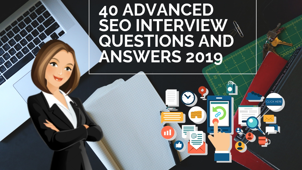 40 advanced SEO Interview Questions And Answers 2019