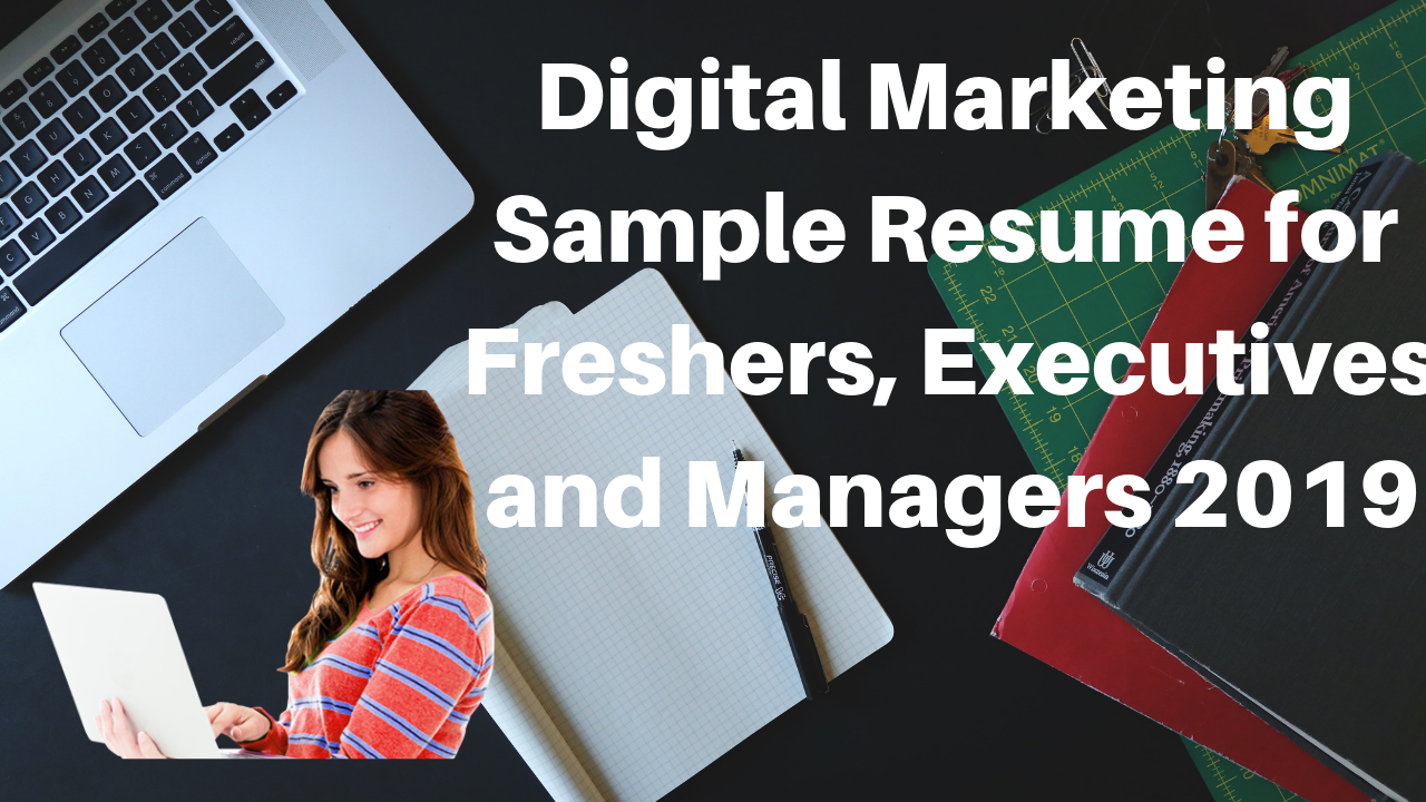 Digital Marketing Sample Resume for Freshers, Executives and Managers