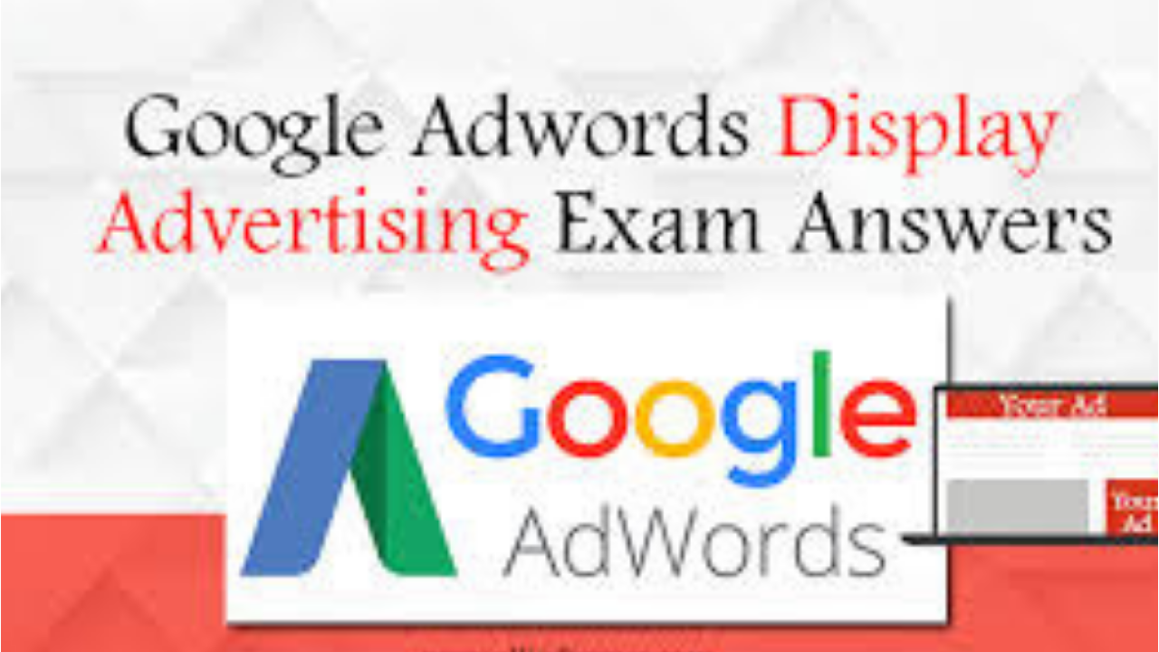 Google AdWords Display Advertising Exam question and answers 2018