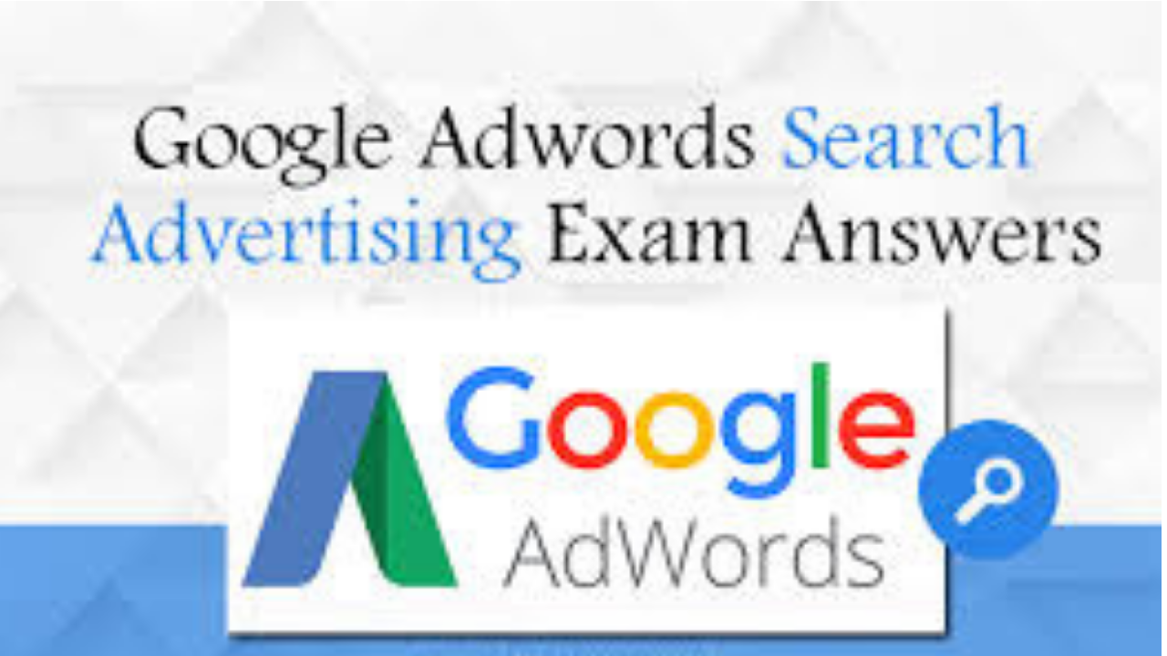 Google AdWords Advanced Search Advertising Exam question and answers 2018