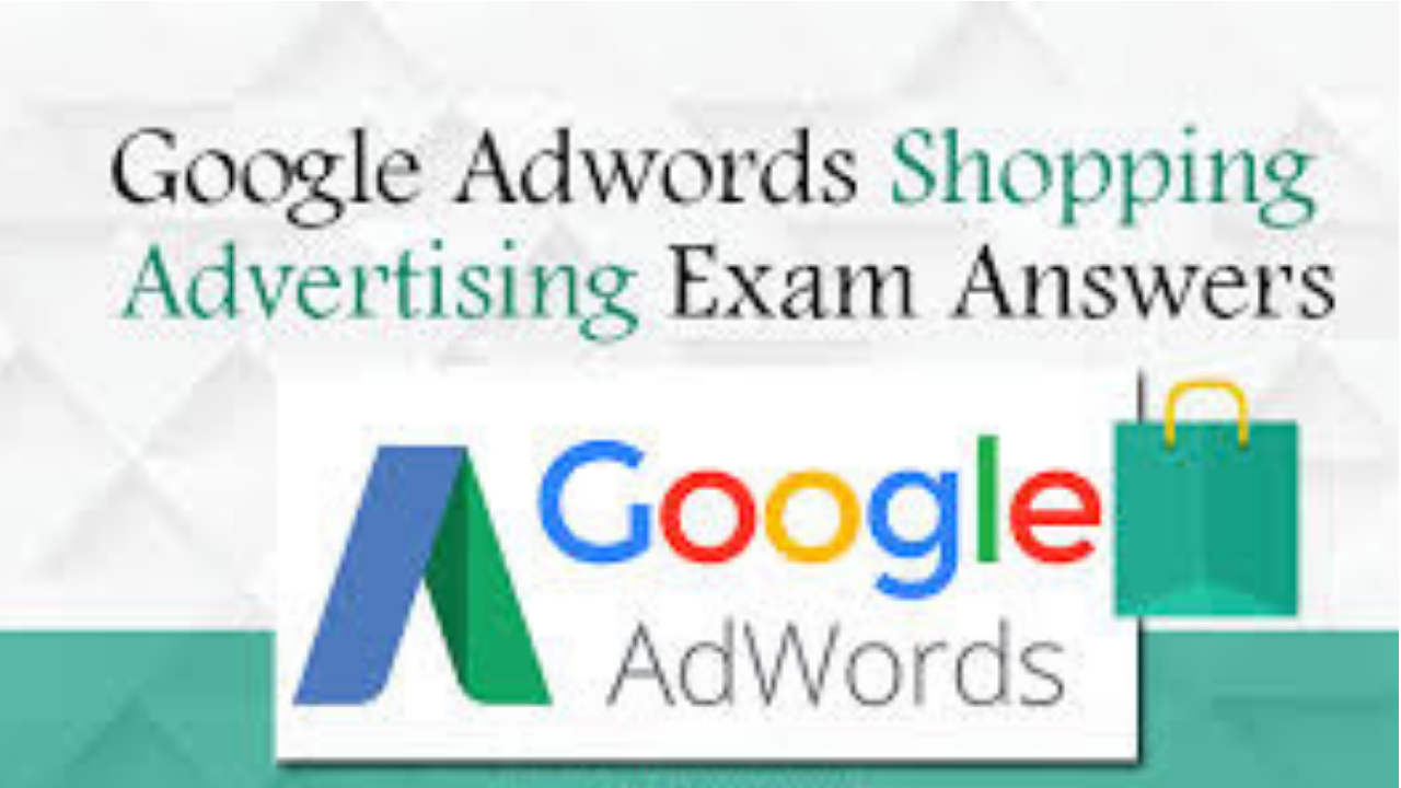 Google AdWords Shopping Advertising Exam Question And Answers 2018