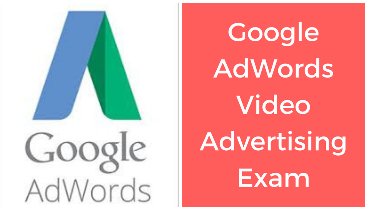 Google AdWords Video Advertising Exam Question And Answers 2018