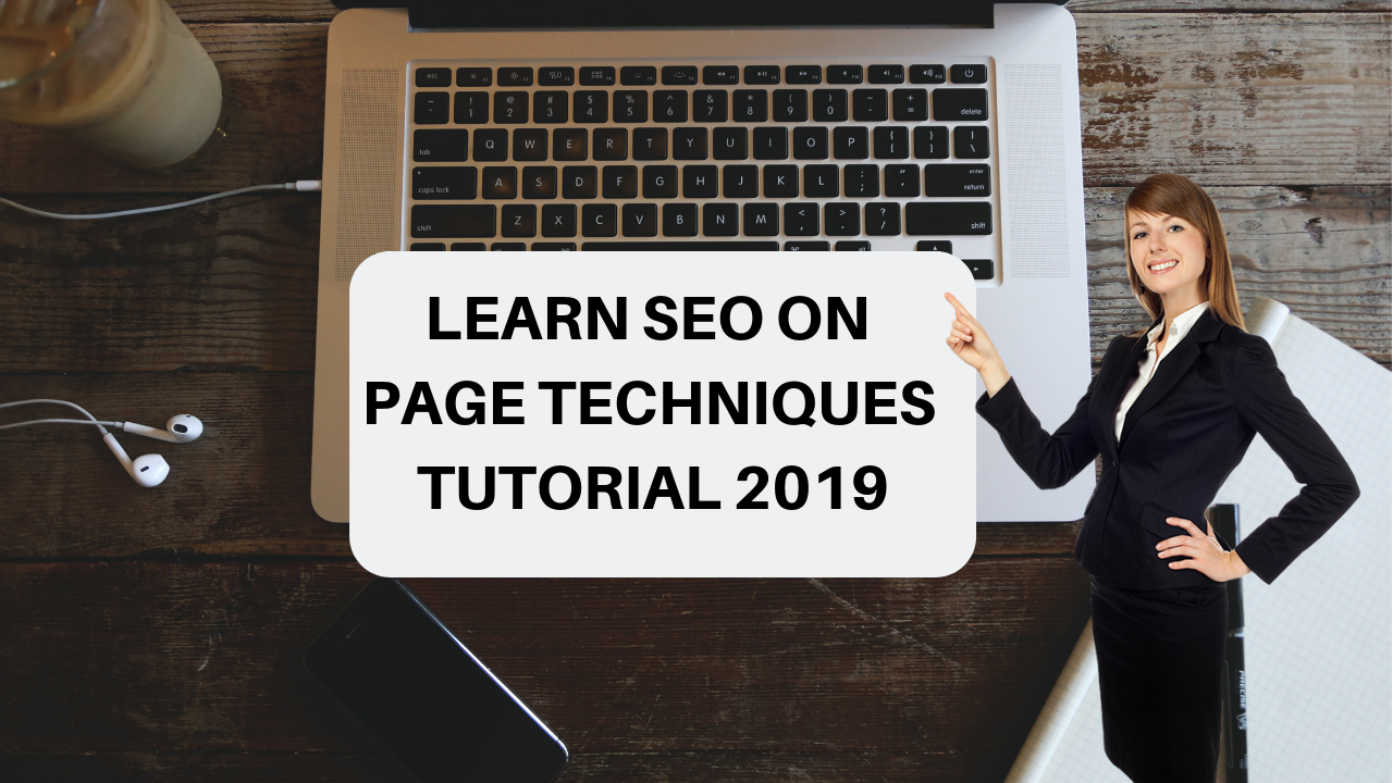Learn seo on page techniques training video tutorial 2019