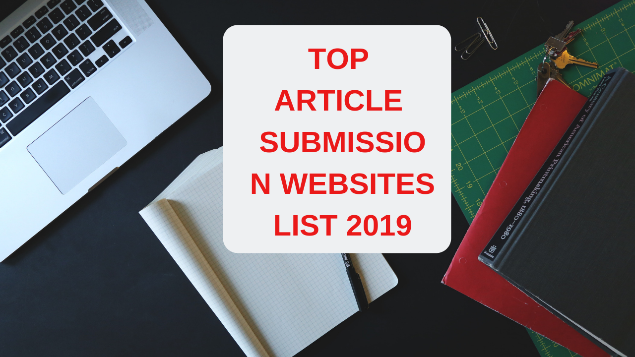 Top Article Submission Websites list 2019