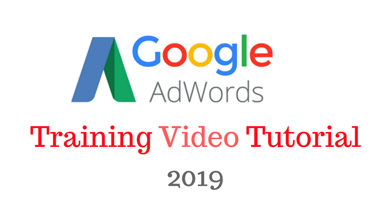 Google Adwords PPC Training Video Tutorial 2019