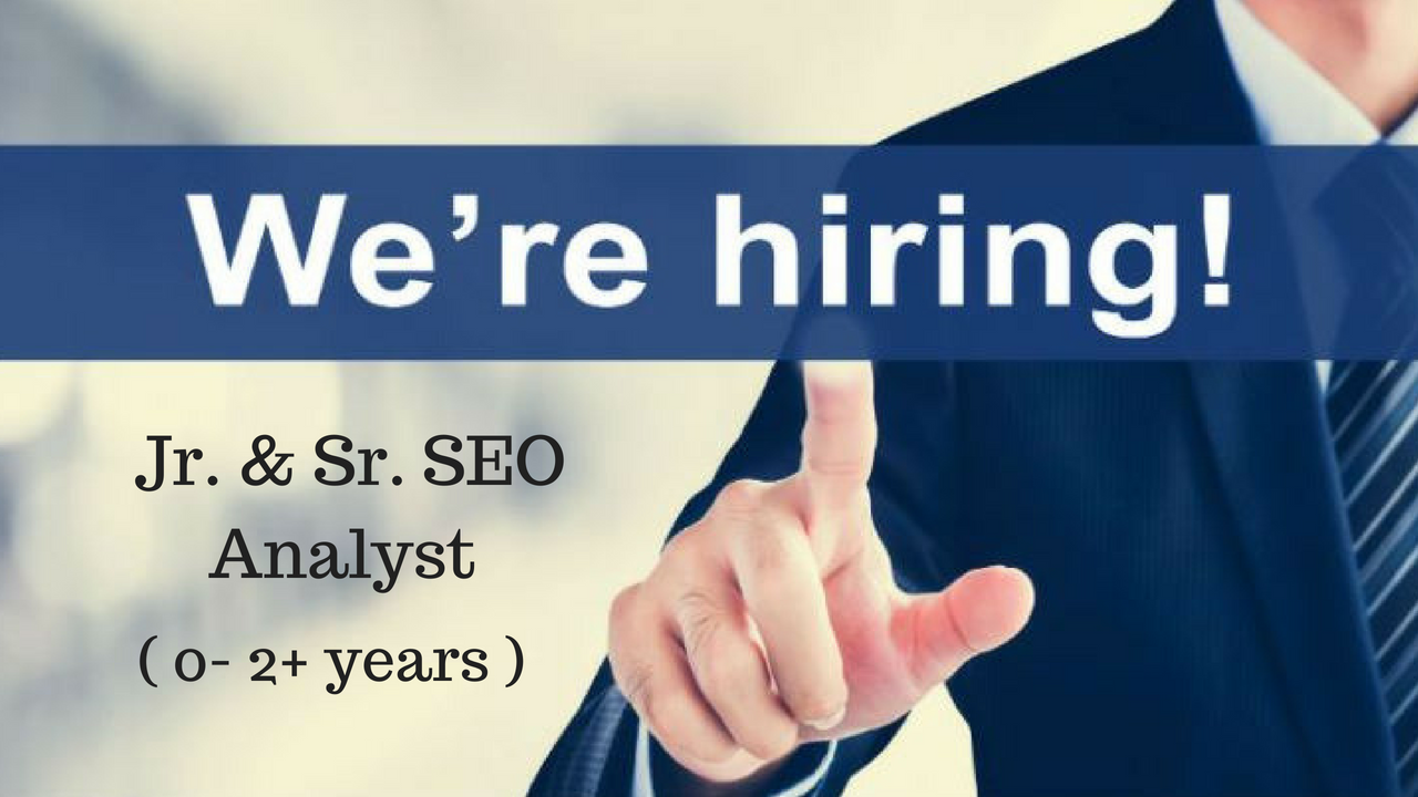 requirement for seo analyst jobs in hyderabad 2018