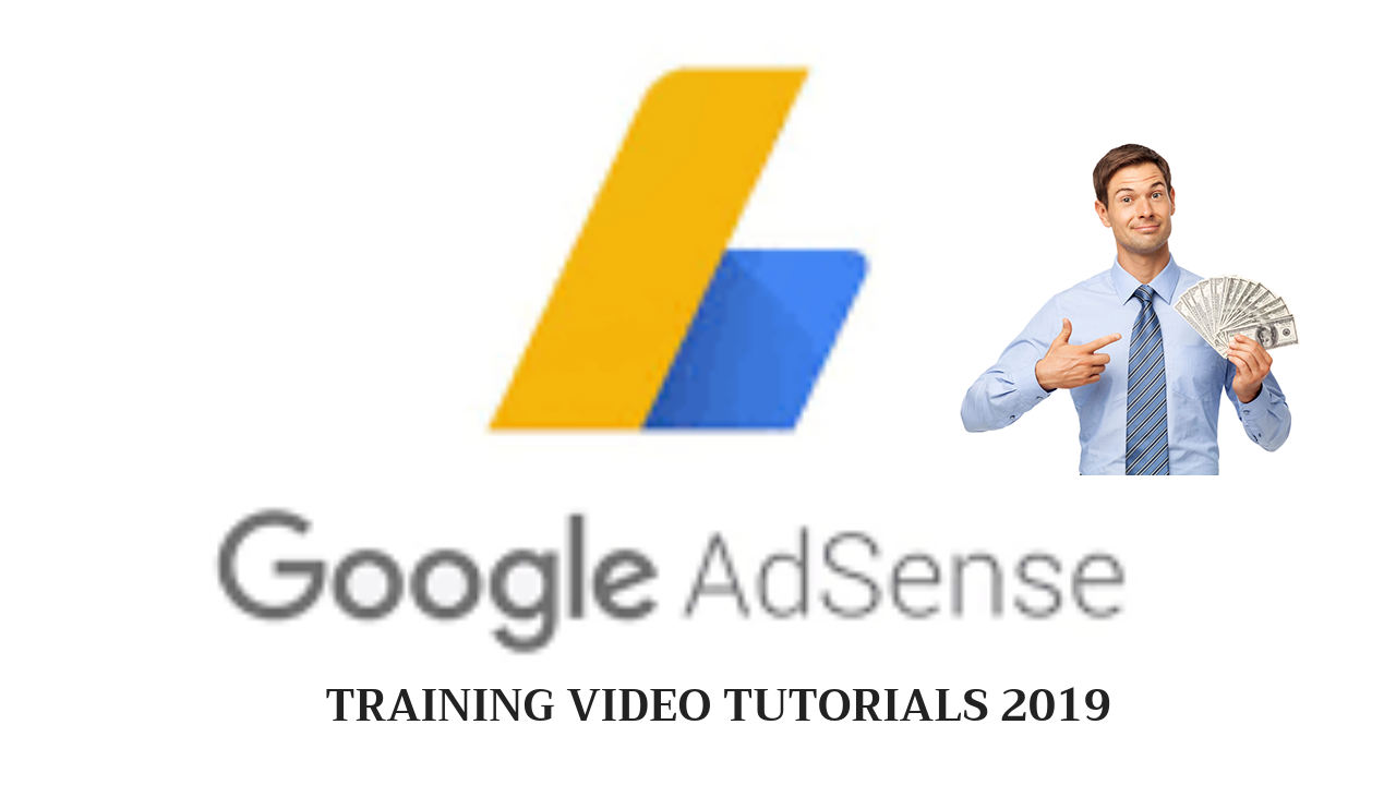 google adsense training video tutorials 2019