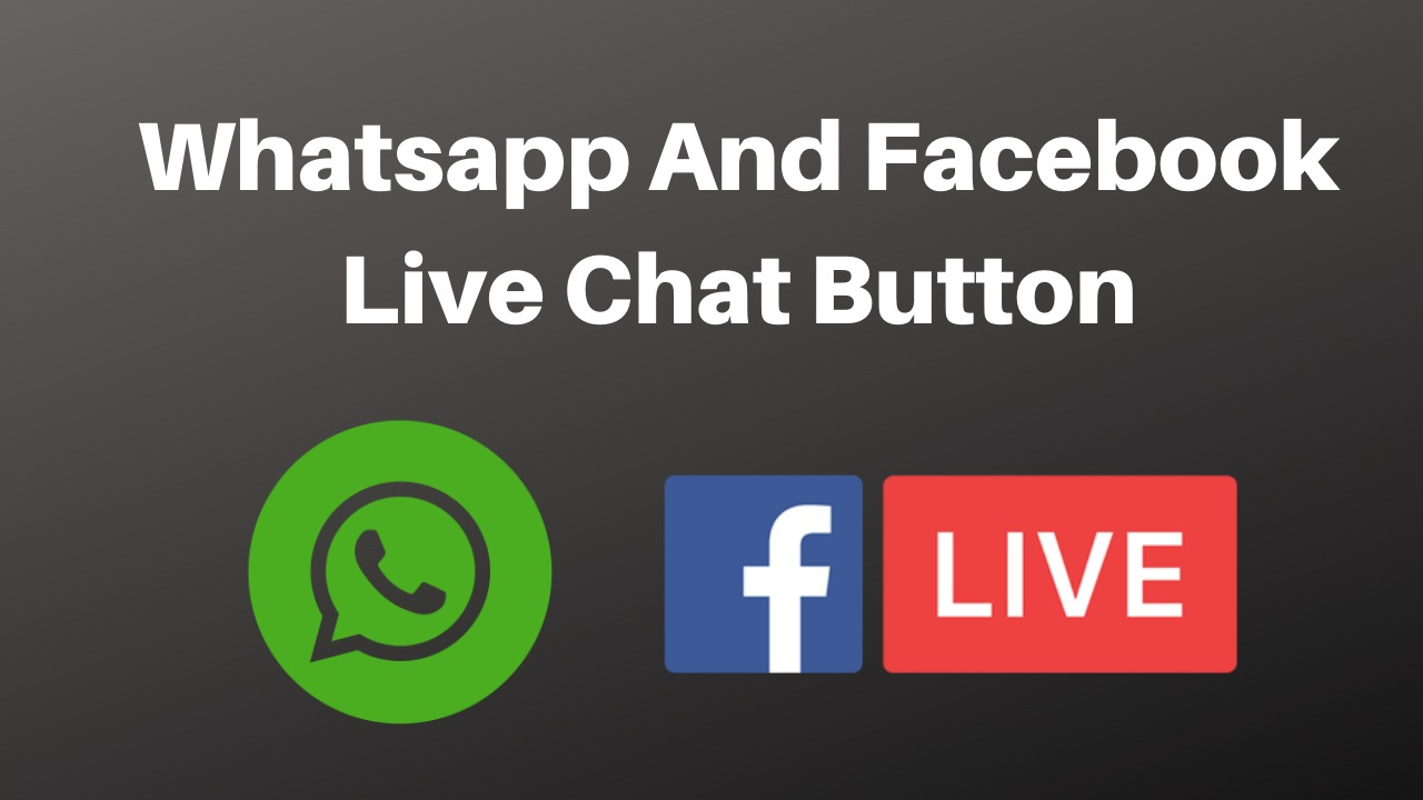 Whatsapp and Facebook messenger live chat button to your website