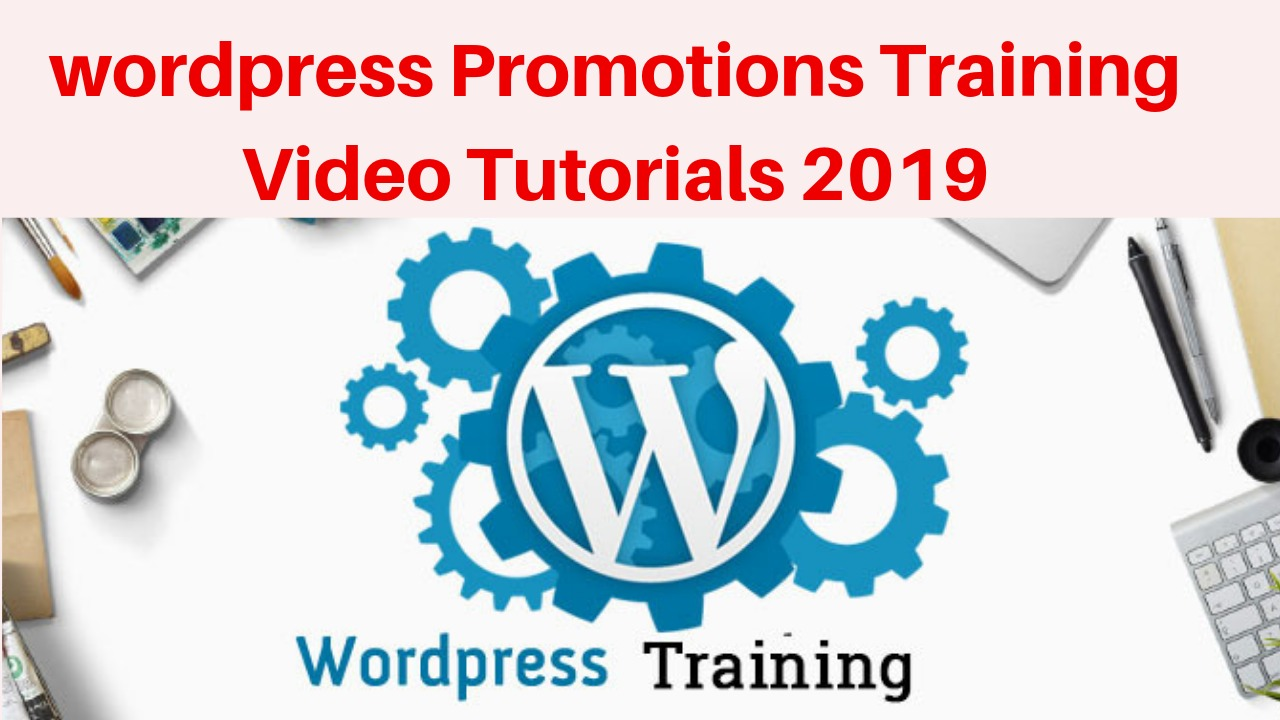 wordpress Promotios Training Video Tutorials 2019